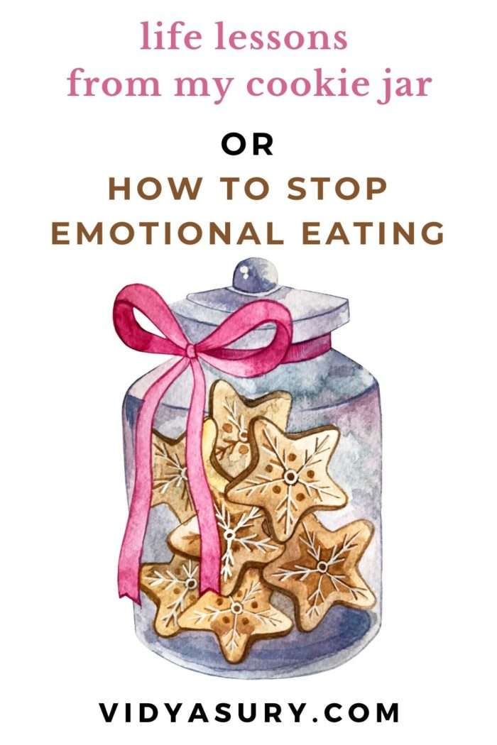 Life lessons from my cookie jar or how to stop emotional eating