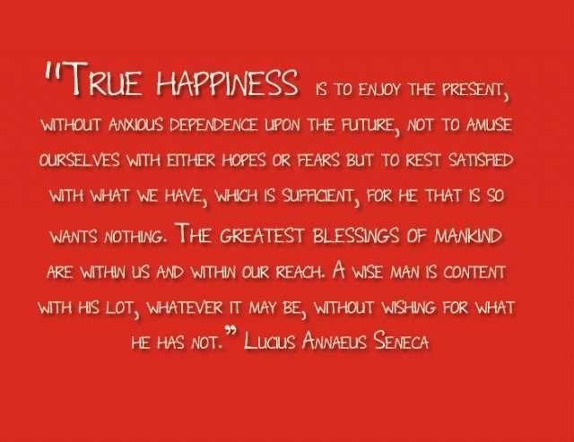 Love peace and happiness Seneca