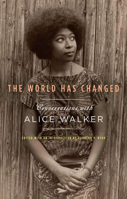 Alice Walker The World Has Changed Vidya Sury