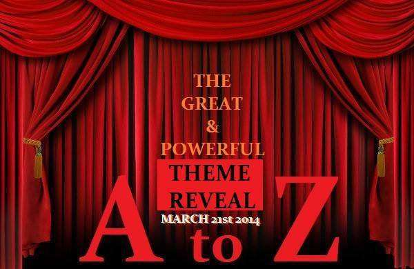 A-Z Challenge Theme Reveal BlogFest