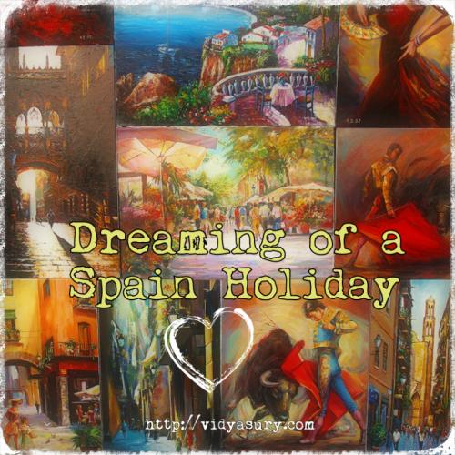 Spain Holiday Vidya Sury