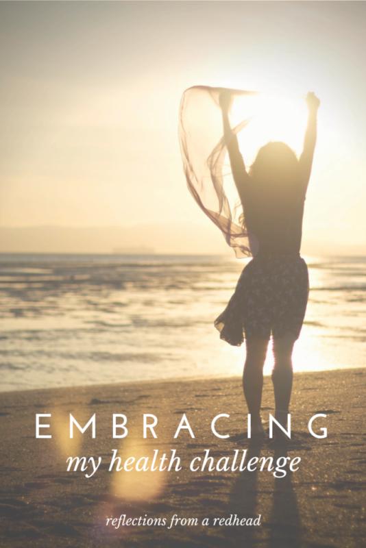 embracing my health challenge