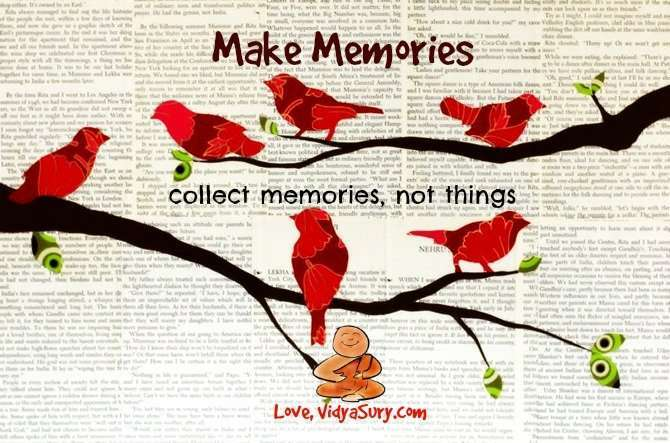 https://vidyasury.com/2015/04/make-memories.html