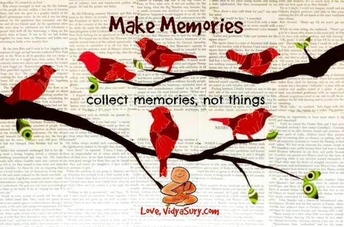 https://vidyasury.com/2015/04/make-memories.html