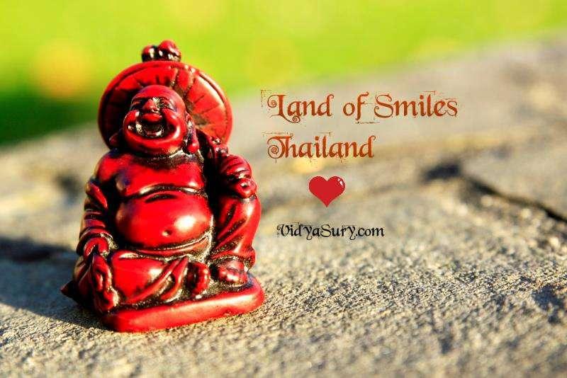 Land of Smiles Thailand Vidya Sury