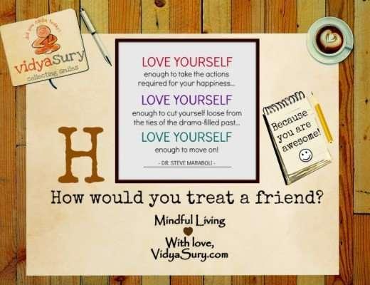 How do you treat a friend Vidya Sury
