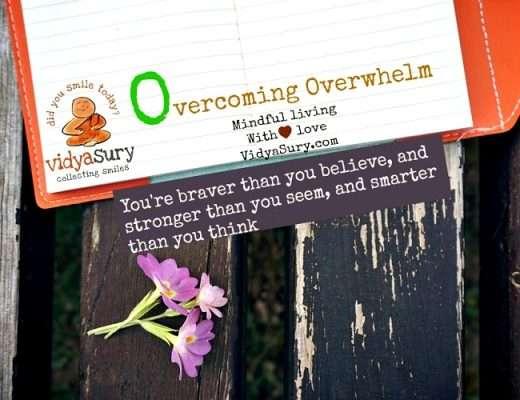 Overcoming Overwhelm Vidya Sury