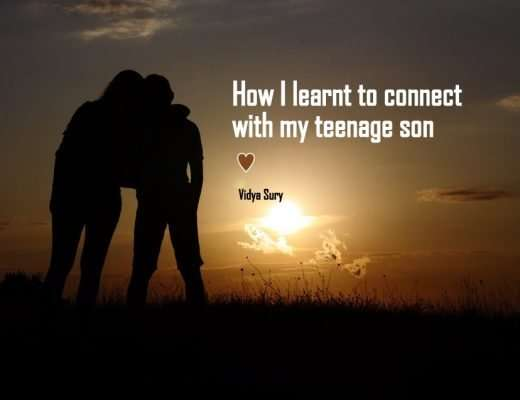 Vidya Sury Connect with my teenage son