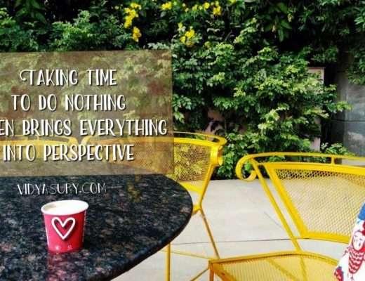 Taking time to do nothing Vidya Sury