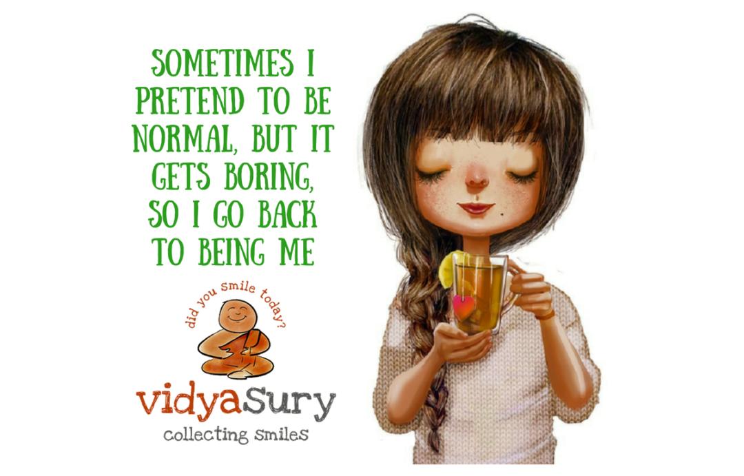 Making my own normal Vidya Sury Gratitude Circle