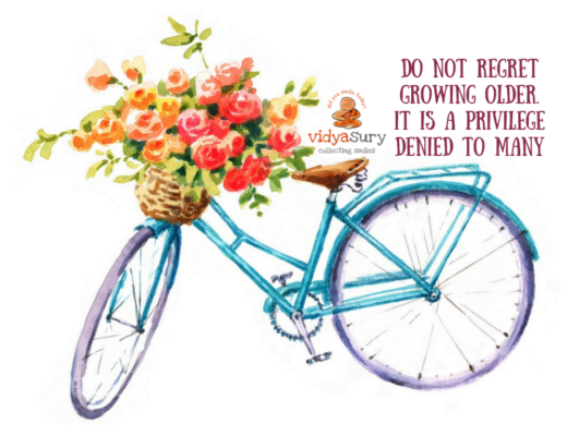 Growing old is hard to do Vidya Sury