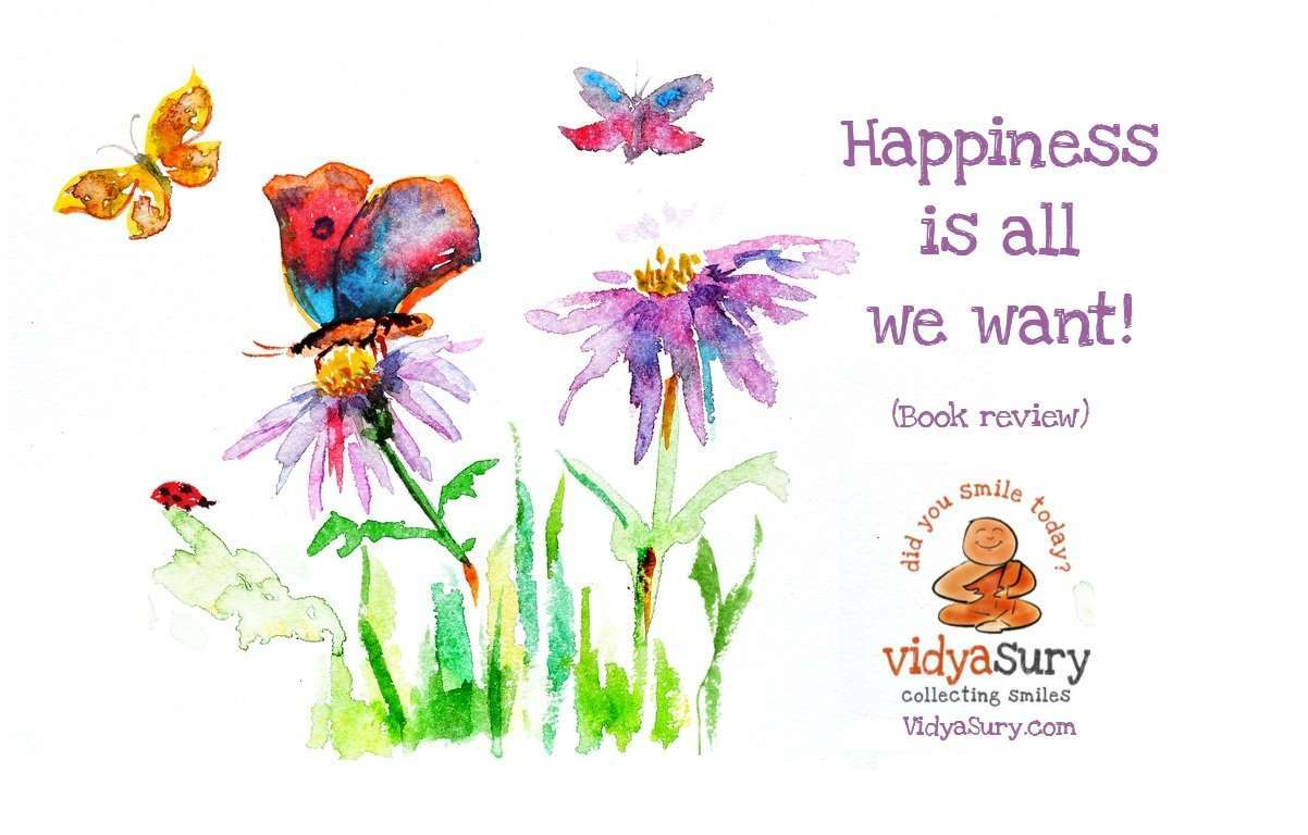 Happiness is all we want #BookReview #selfhelp