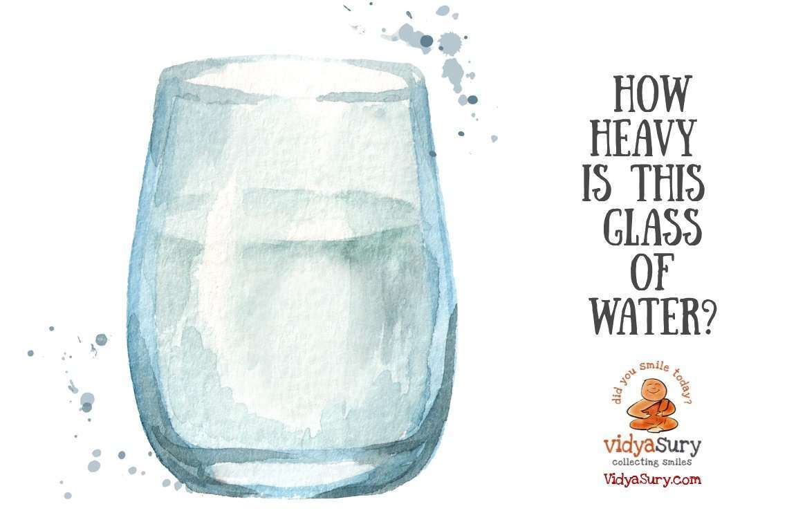 How heavy is this glass of water #lifelessons #inspiring #wednesdaywisdom