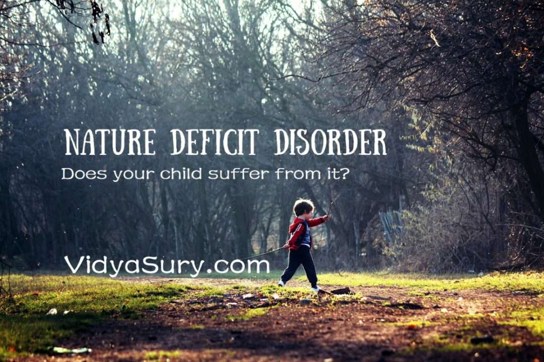 Nature Deficit Disorder Does your child suffer from it #parenting #mindfulness #kidshealth #atozchallenge