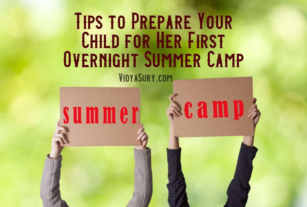 Tips to Prepare Your Child for Her First Overnight Summer Camp #parenting #summercamp #tips