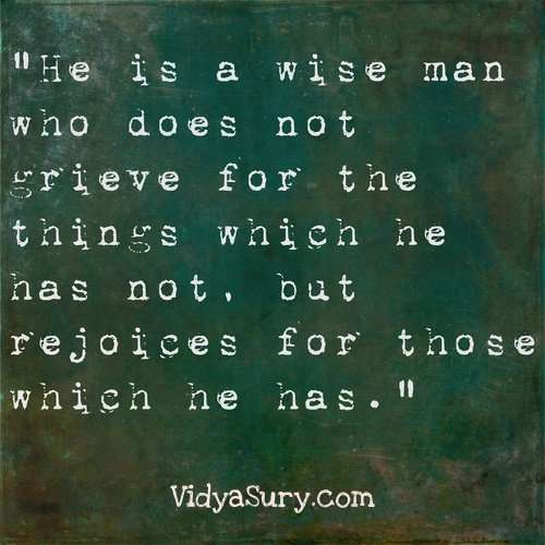 He is a wise man who does not grieve...25 Inspiring quotes to get your mojo back