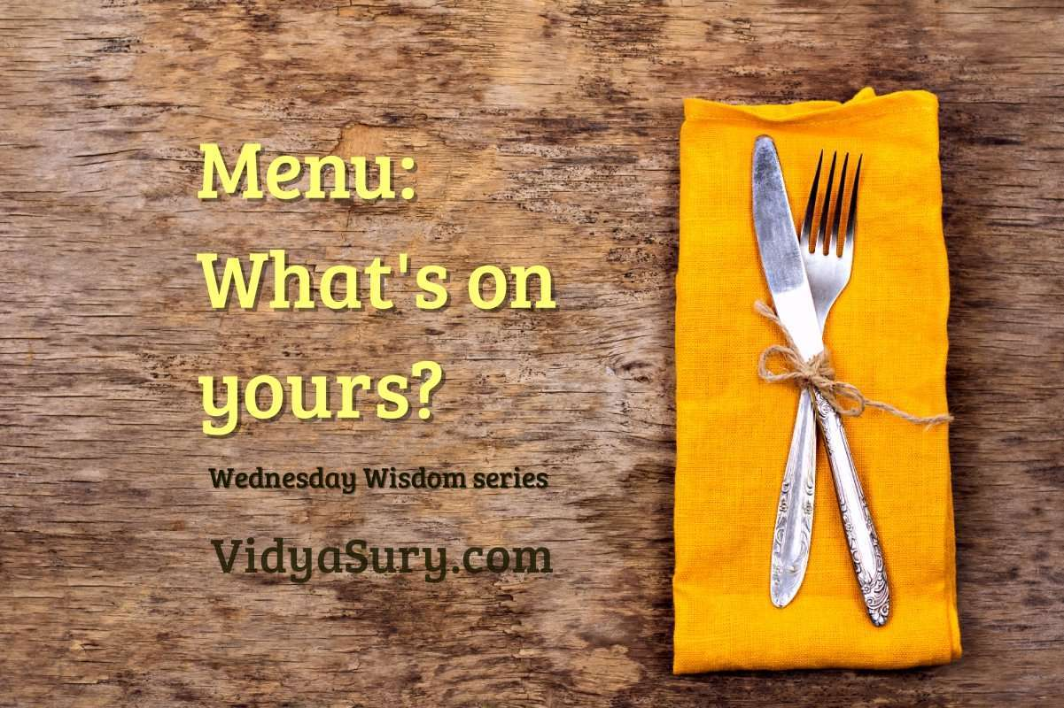 Menu. What's on yours? #WednesdayWisdom