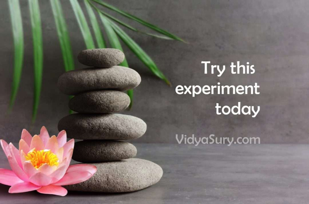Try this experiment today