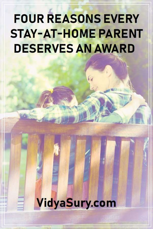 Four reasons every stay-at-home parent deserves an award #parenting #WAHM