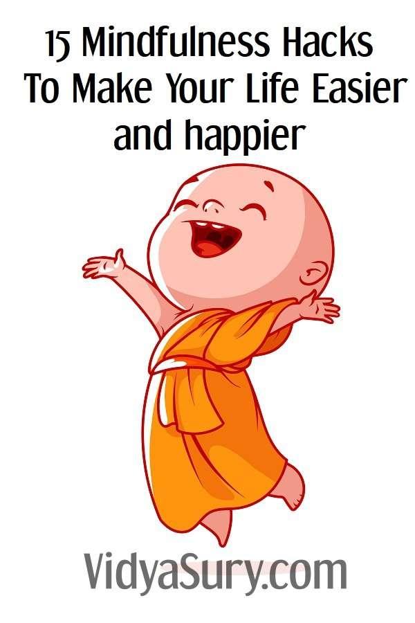 15 mindfulness hacks to make your life easier and happier #mindfulness #lifehacks #personaldevelopment #tips