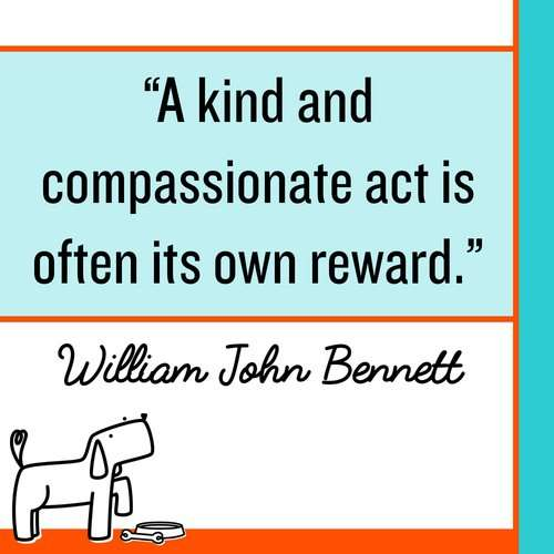 A kind and compassionate act is often its own reward. Make Kindness The Norm 100 Random Acts of Kindness