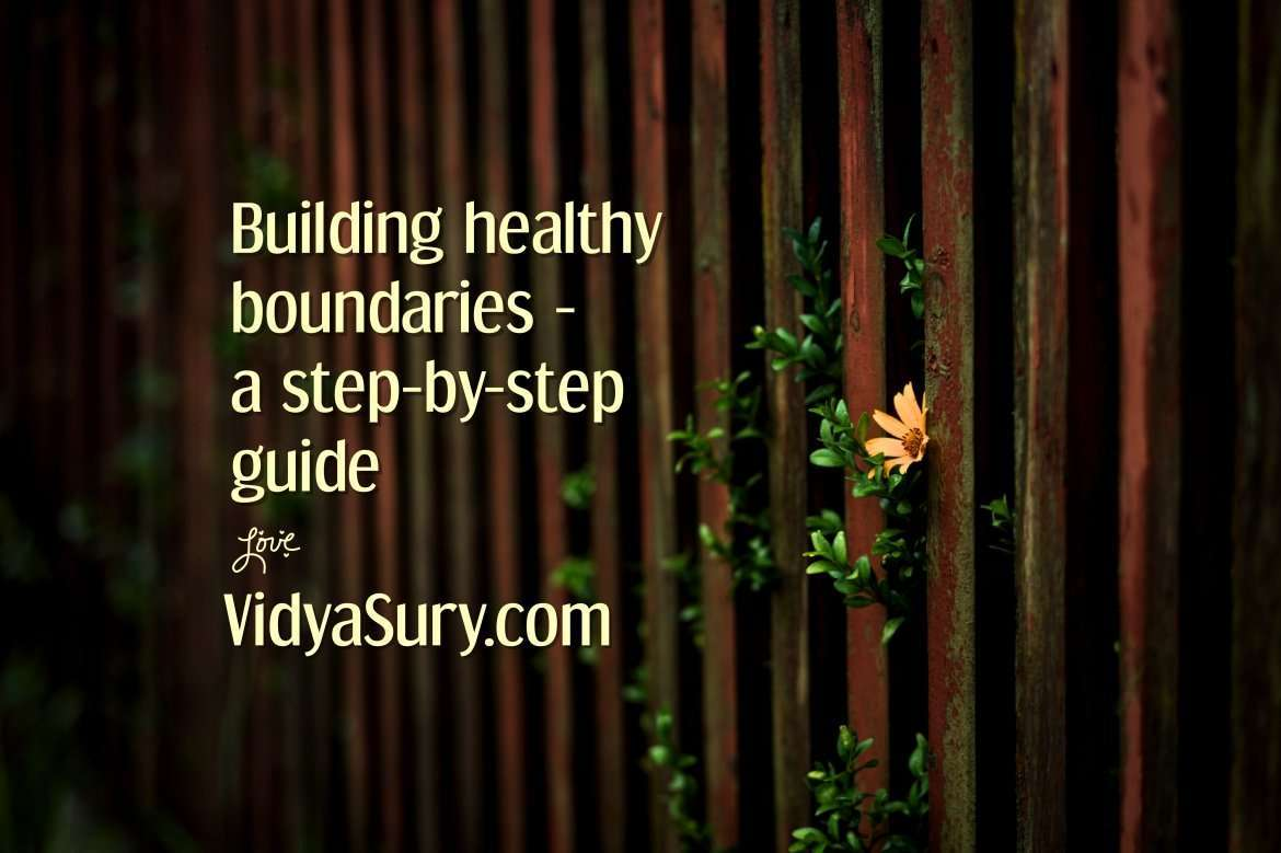 Building healthy boundaries a step by step guide