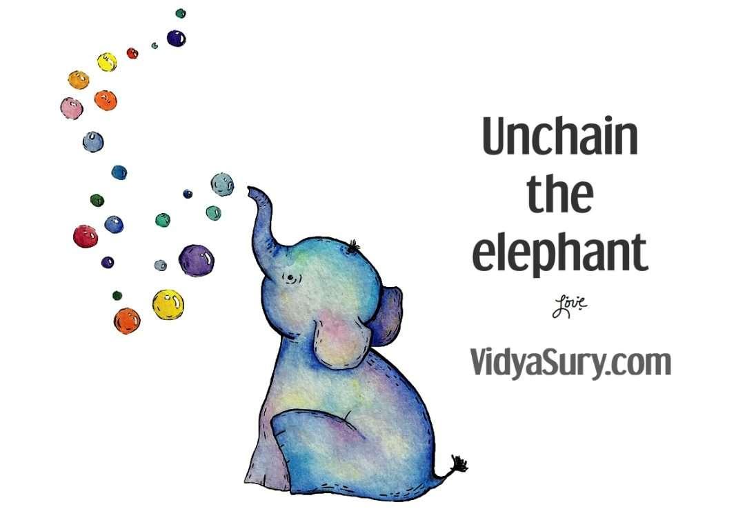 Unchain the elephant