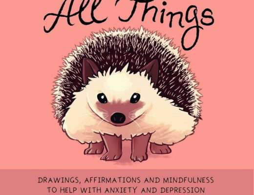 You Can Do All Things: Drawings, Affirmations and Mindfulness to Help With Anxiety and Depression by Kate Allan book review