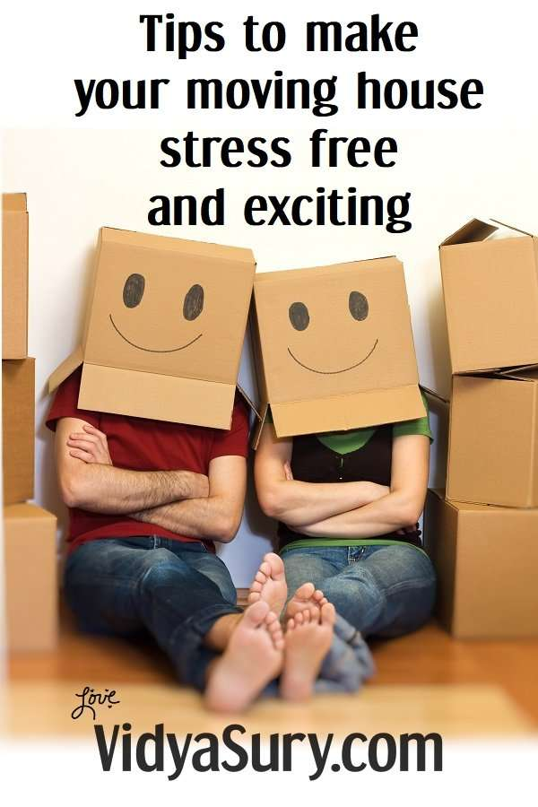 Tips to make your moving house stress free and exciting