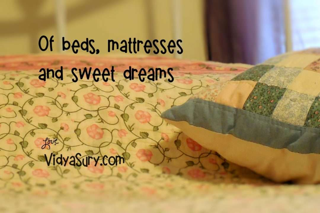 Of beds, mattresses and sweet dreams