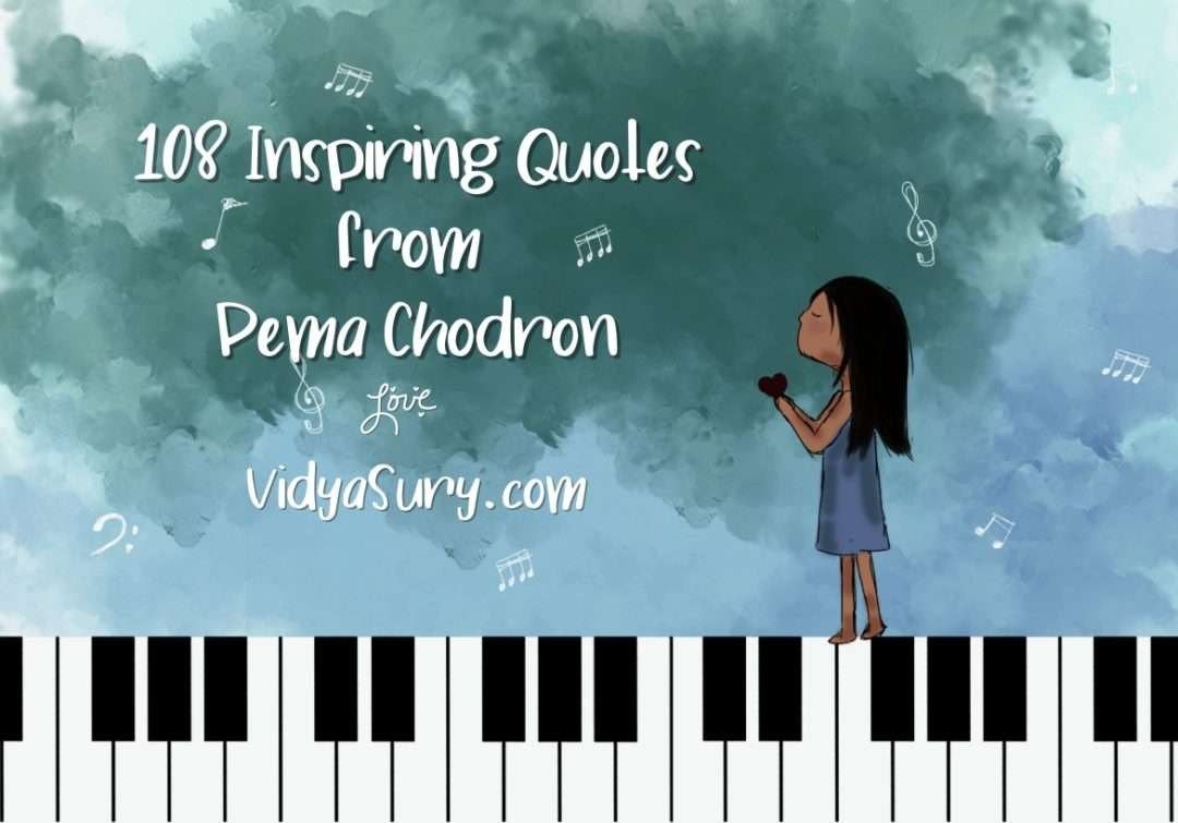 108 inspiring quotes from Pema Chodron