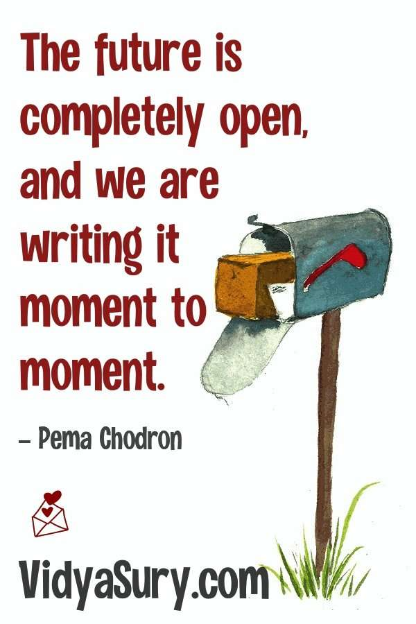 108 inspiring quotes from Pema Chodron The Future