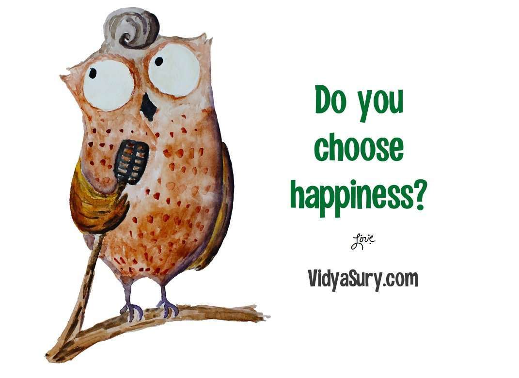 Do you choose happiness