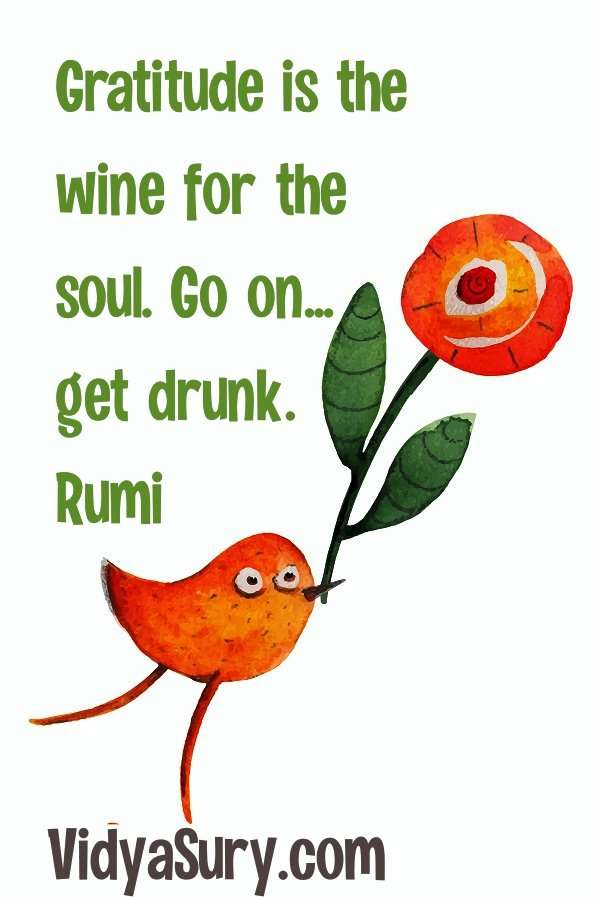 Gratitude is wine for the soul. A note of thanks