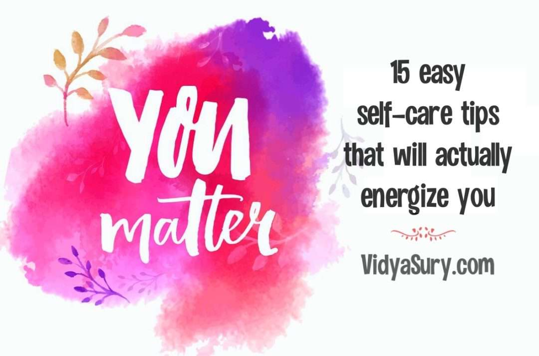 15 easy self-care tips that will actually energize you