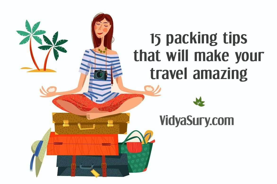 15 packing tips that will make your travel amazing b