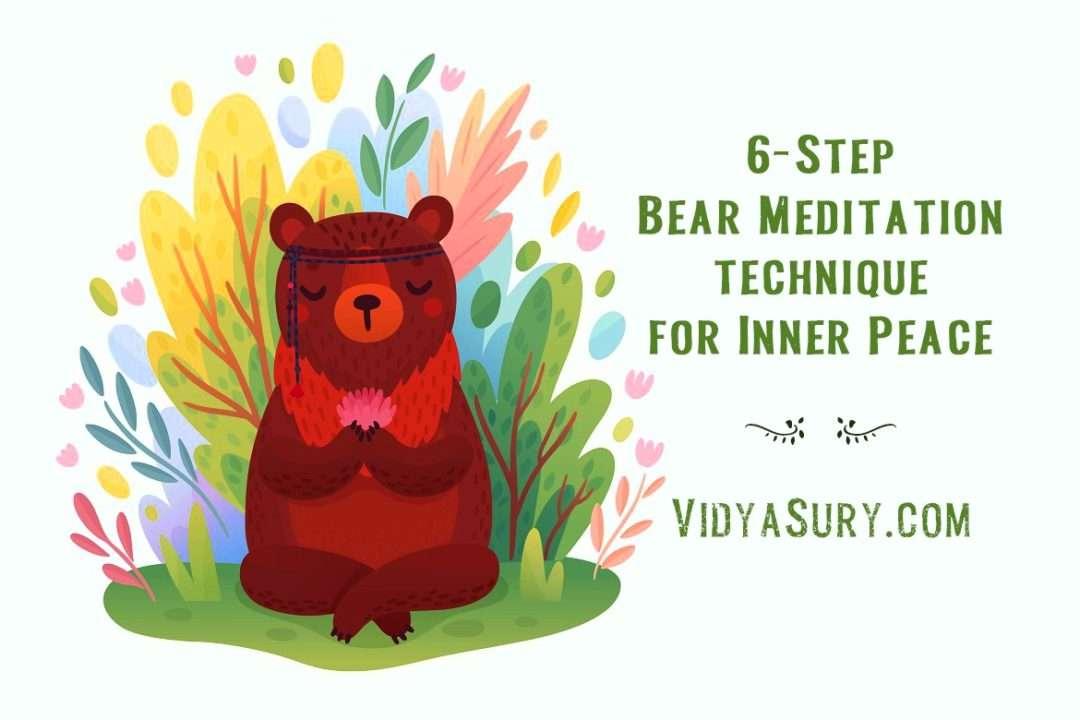 6 step bear meditation technique for inner peace