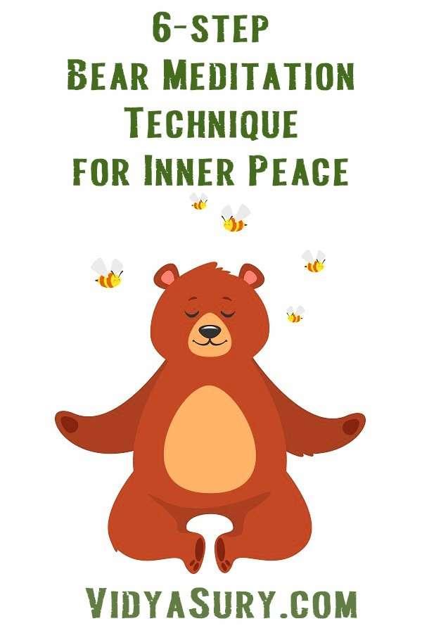 How to do 6 step bear meditation for inner peace
