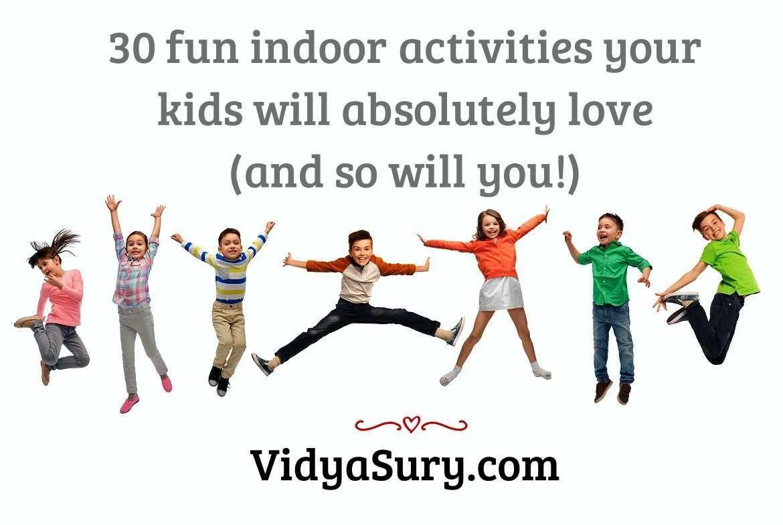 30 fun indoor activities your kids will love