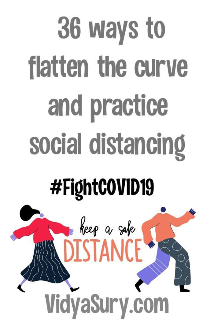 36 ways to flatten the curve and practice social distancing fight covid19