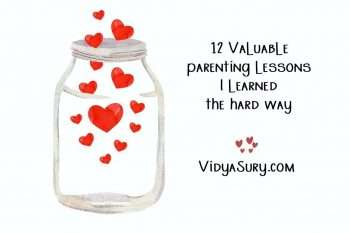 12 Valuable parenting lessons I learned the hard way 1