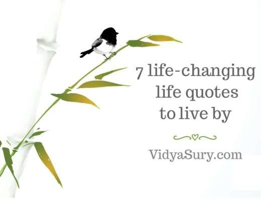 7 life changing life quotes to live by