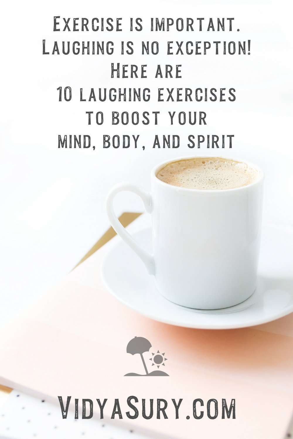 Exercise is important 10 laughing exercises