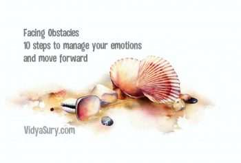 Facing Obstacles 10 steps to manage your emotions and surge forward