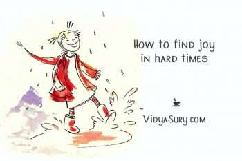 How to find joy in hard times