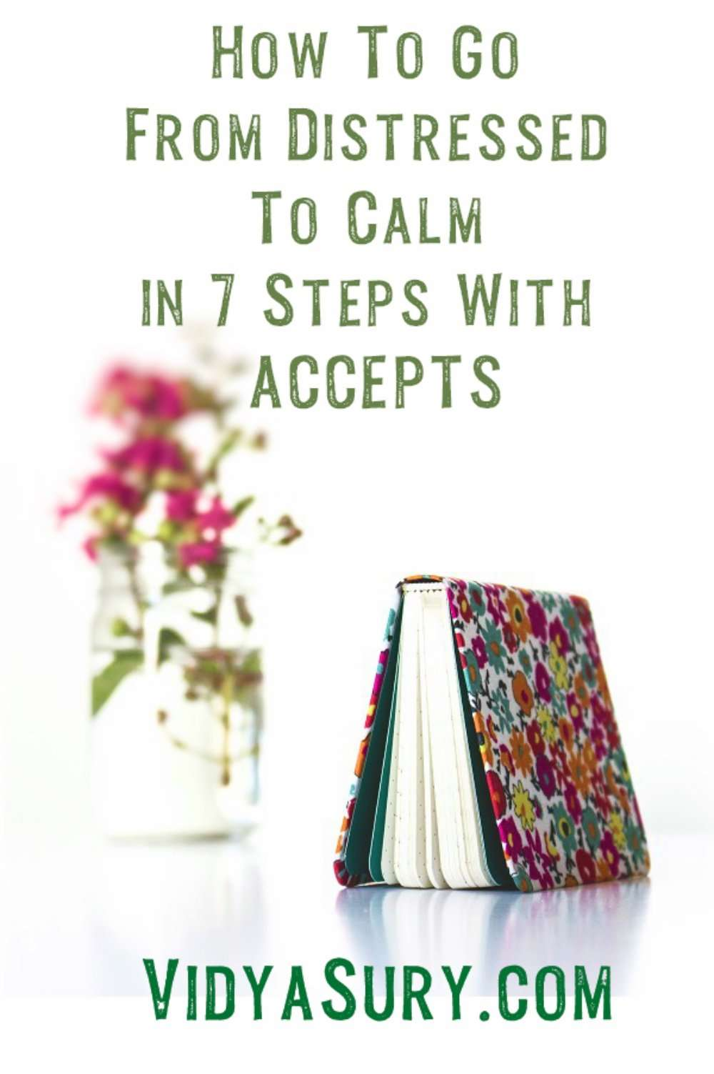 How to go from distressed to calm with ACCEPTS