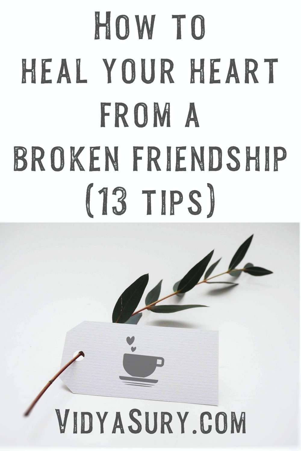 How to heal your heart