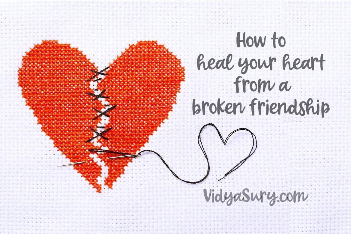 How to heal your heart from a broken friendship