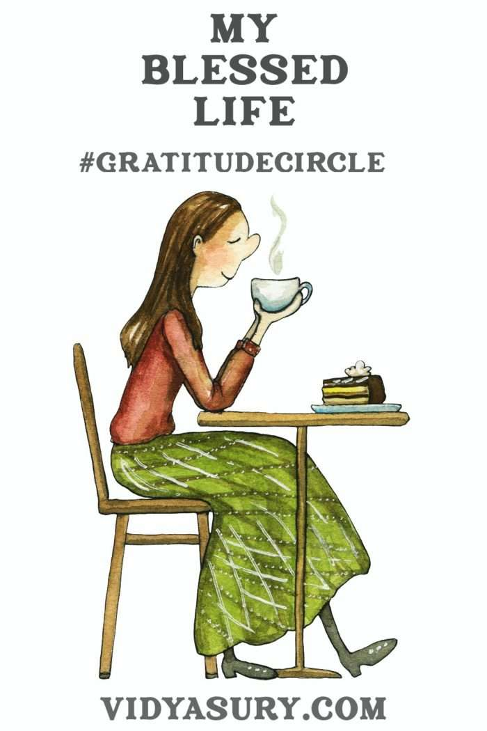 My blessed life May Gratitude Circle
