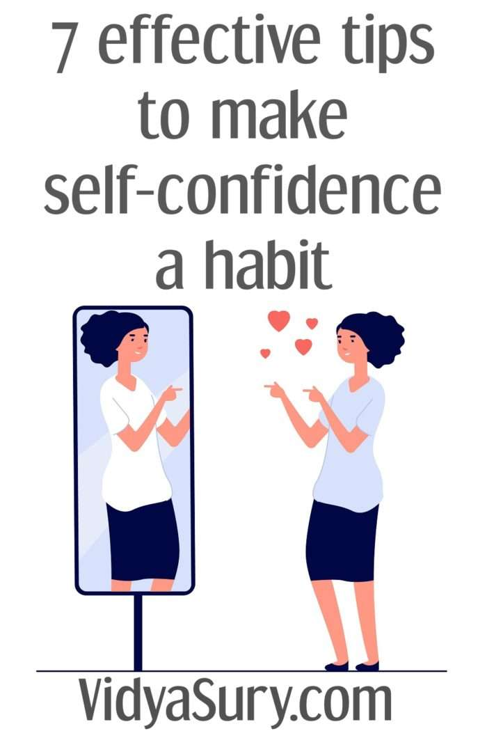 7 effective tips to build self-confidence and make it a habit